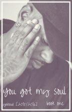 [You Got My Soul] by yakawi
