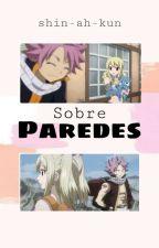 Amor Sobre Cuatro Paredes «Nalu» [Sin Editar] by Myselft204