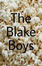 The Blake Boys by teen_monster