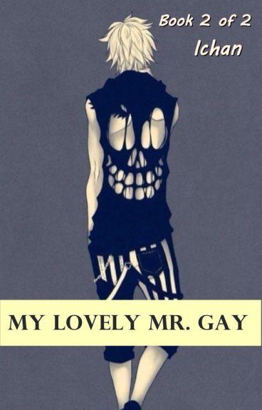 My Lovely Mr. Gay