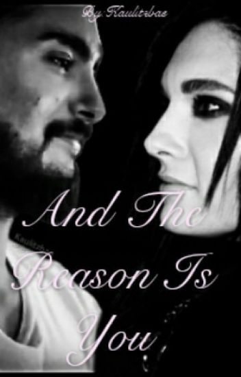 And The Reason Is You [Corrigiendo]