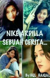 Nike Ardilla Sebuah Cerita by HQL_HAIQAL