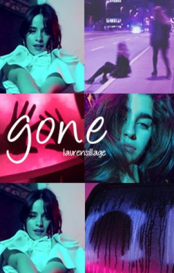 gone; camren