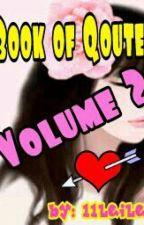 Book of Qoutes Volume 2 by alohaleiocampoaloha