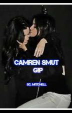 Camren smut (g!p) by Swweet-diisposition