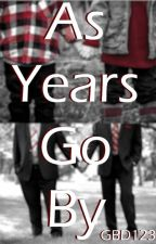As Years Go By (Frerard) by GDB123