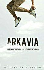 ARKAVIA by oreoxveo
