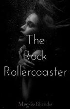 The Rock Rollercoaster by Meg-is-Blonde