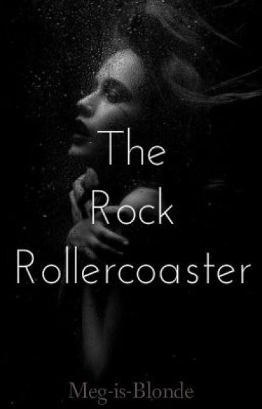 The Rock Rollercoaster by Meg-is-Blonde