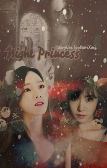 Night Princess {Completed}