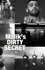 Malik's Dirty Secret / / z.m au by that_weird_girl_xD