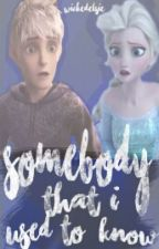 Somebody That I Used To Know by -EIsie-