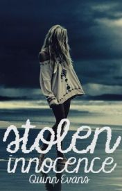 Stolen Innocence by TheQuinnEvans