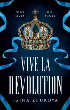 Vive La Revolution by IdeoIogicalIy