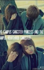 The Campus Princess and The Campus Hearthrob Gangster by biiitchy