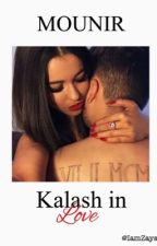 Mounir - « Kalash In Love » TOME 1 by LaCuenta_