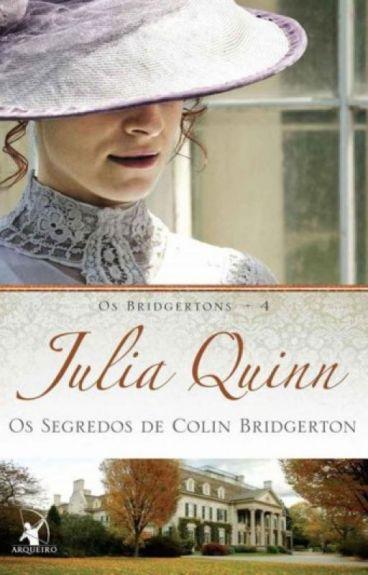 OS SEGREDOS DE COLIN BRIDGERTON - OS BRIDGERTONS #4 - JULIA QUINN