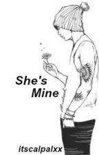She's Mine//Calum Hood by itscalpalxx