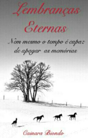 Lembranças Eternas by LCBiondo