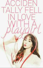 Accidentally Fell In Love With a PLAYGIRL (BaekYeon Fanfic) by SecretUnique_13
