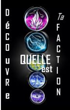 Quelle est ta faction ? by RadioactiveWoman