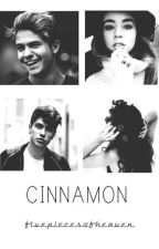 Cinnamon - Benji&Fede. by fivepiecesofheaven