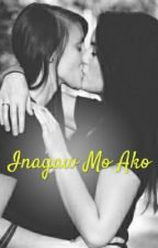 Inagaw Mo Ako ( Gxg Completed ) by Jey-Em03