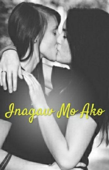 Inagaw Mo Ako ( Gxg Completed )