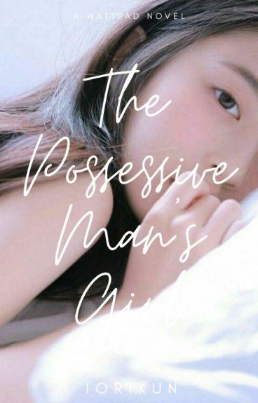 The Possessive Man's Girl