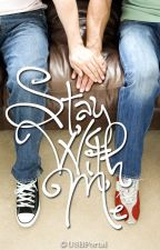 Stay With Me (boyxboy) [ON-HOLD] by USBPortal