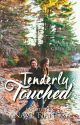 Tenderly Touched [WBS #1 | SUDAH TERBIT] by anavetj