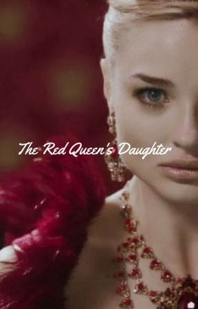 The Red Queen's Daughter by alexistheodore32