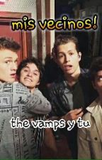 MIS VECINOS (the vamps y tu) by LudmiiOops