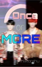 Once Or More? by minhliikianshu