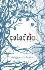 Os Lobos de Mercy Falls - Calafrio - Livro 1 by Ingrid19Soares