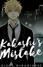 Kakashi's Mistake by Eishi_Hibari8027