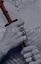 young god ➡ GAME OF THRONES [ REWRITING ] by Ana-Dias