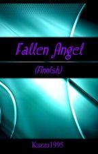 Fallen Angel (Finnish) Tauolla! by Kazzu1995