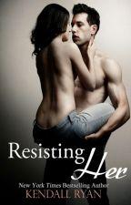 Resisting her by leslyreynoso3