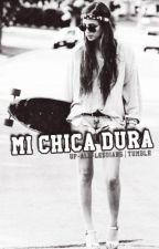 Mi Chica Mala. by soydetumblr