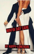 Mafia Day Care by happy-lonergirl