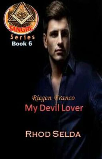 SANGRE 5, Riegen Franco, My Devil Lover(Complete) Unedited