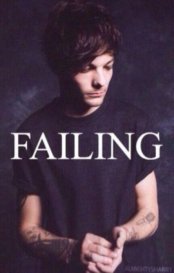 Failing (Larry Stylinson)
