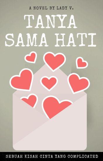 Tanya Sama Hati ☑