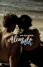 Além do Mar by analiciam_