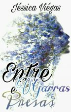 Entre Garras & Presas - Livro 2 by Jessiquit4