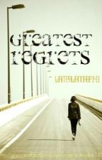 Greatest Regrets [SOON] by thematchmakers