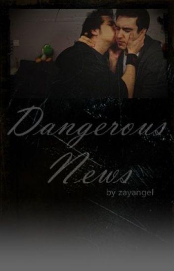 Dangerous News. (Rubelangel)