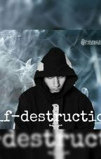 ☹self-destruction.☹||Mostro|| by namemostro