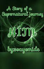 HIM by soayomide